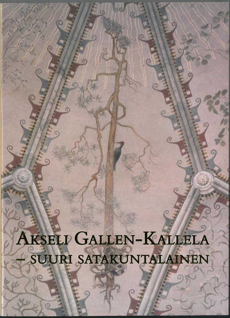 """Kuvassa kansi teoksesta """"Akseli Gallen-Kallela - Suuri satakuntalainen""""."""