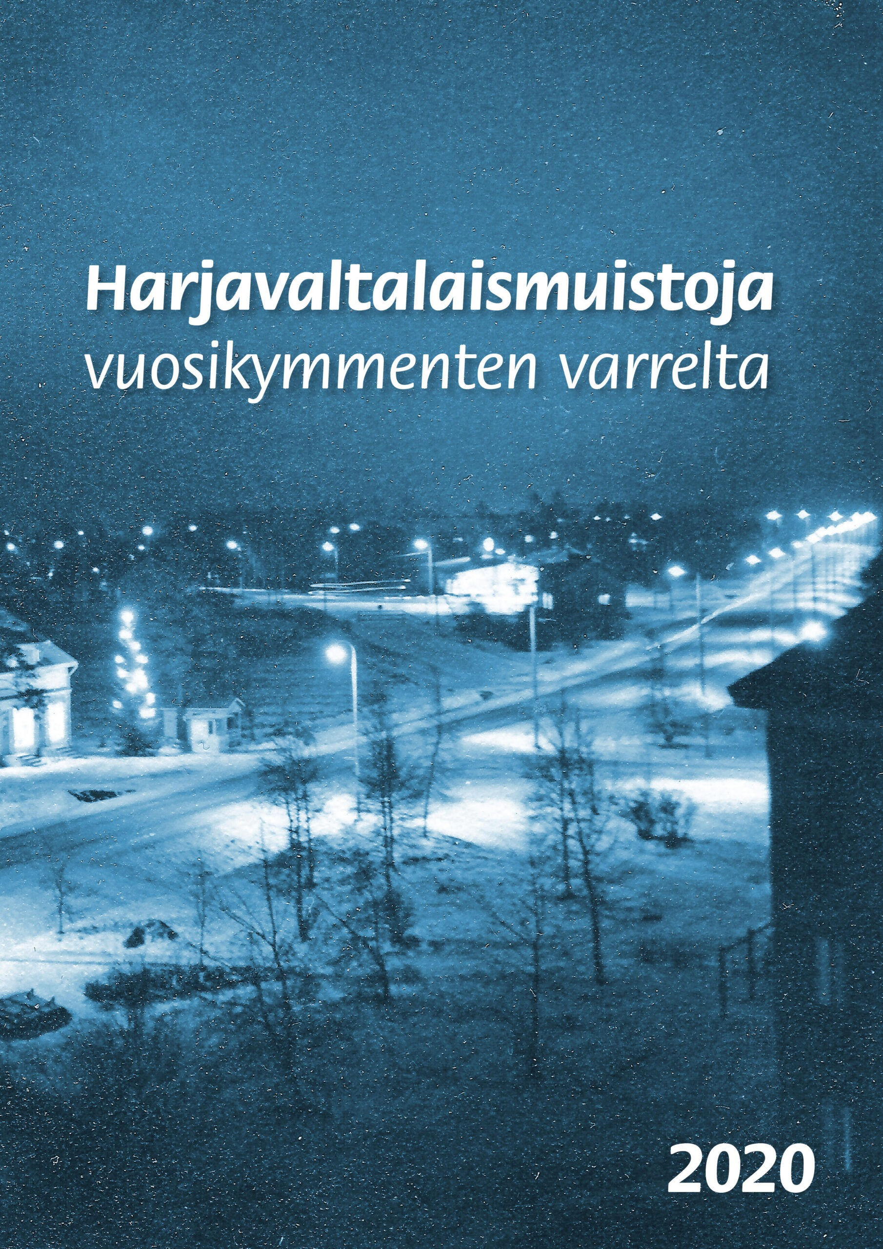 Harjavaltalaismuistoja vuosikymmenten varrelta -lehden kansi, 2020.