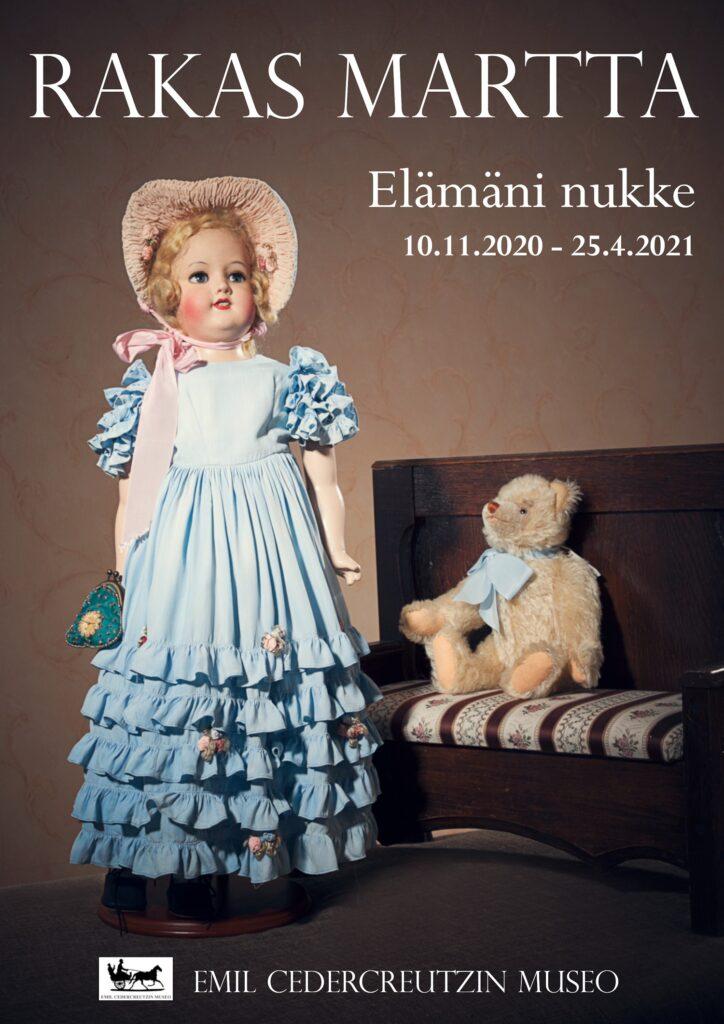 Rakas Martta - Elämäni nukke -näyttely Emil Cedercreutzin museossa 10.11.2020 - 25.4.2021.